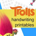 FREE Trolls Handwriting Printable Set – Print and Cursive Edition