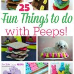 25 FUN Things to do with Peeps!