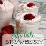 No Bake Strawberry Dessert – Gluten FREE