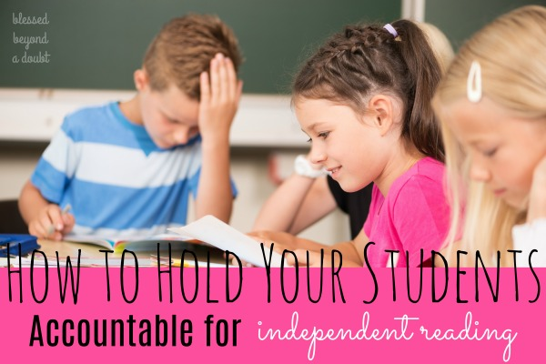 Ways to Hold Students Accountable with Independent Reading and FREE Printable