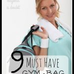 9 MUST HAVE Items in your Gym Bag