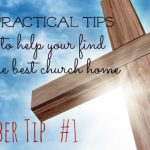 4 Practical Tips on How to Pick a Church to Attend with your Family| It will help you make the right decision