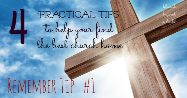 4 Practical Tips on How to Pick a Church to Attend with your Family| It will help you make the right decision. Find a church near you.