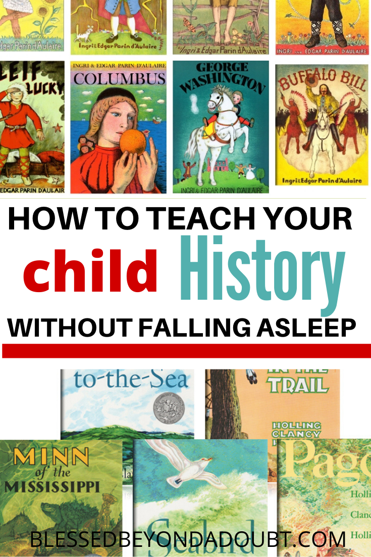 You don't have to be a history scholar to teach your child history. Check out my favorite way to teach history. All my children love history now. #historyorkidsteaching  #historycurriculum #historycurriculumhomeschool #historycurriculumelementary #schoolclosuresactivities