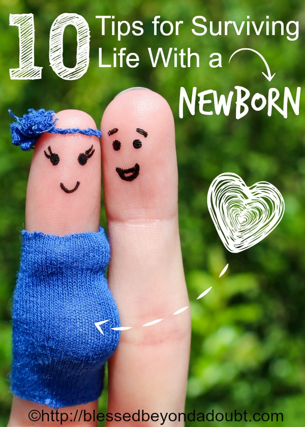 10 Tips for Surviving Life With Newborn