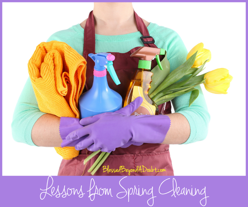 Lessons from Spring Cleaning | Jennifer at BlessedBeyondADoubt.com